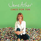 Cakes for Fun by Jane Asher (Hardback, 2005)