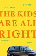 The Kids Are All Right: A Memoir-ExLibrary