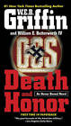Death and Honor by W E B Griffin, William E Butterworth (Paperback / softback)