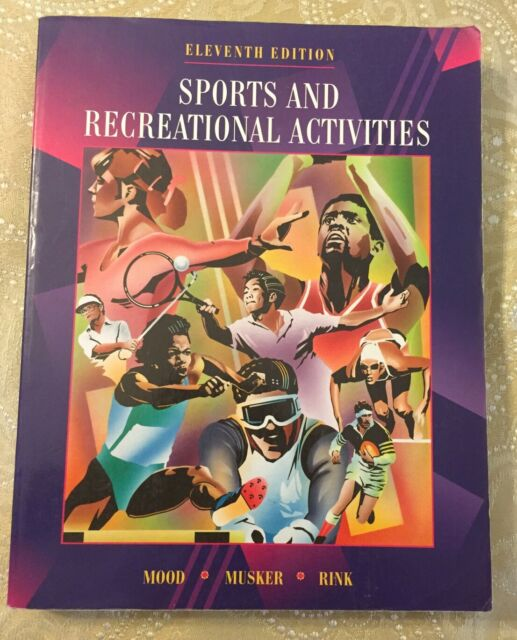 Sports and Recreational Activities | Mood, Rink and Musker, 11th edition