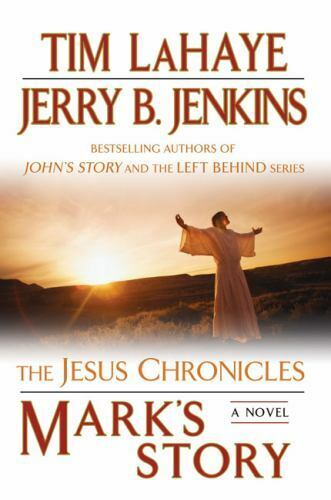 The Jesus Chronicles Ser Mark S Story The Gospel According To Peter By Tim Lahaye And Jerry B Jenkins 2009 Uk B Format Paperback For Sale Online Ebay
