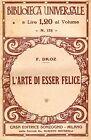F. Droz L'ARTE DI ESSER FELICI, Bibl. Univ.n° 175 1934