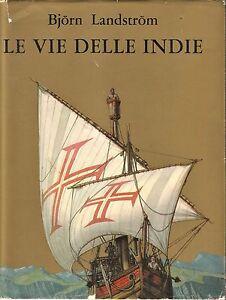 LE-VIE-DELLE-INDIE-di-Bjorn-Landstrom-1964-Aldo-Martello-Editore-ILLUSTRATO