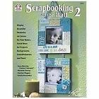 Scrapbooking on the Wall 2 : Display Beautiful Memories on Canvas for Your Home. Great Ideas for Projects, Backgrounds, Embellishments and More by Suzy West (2005, Paperback)