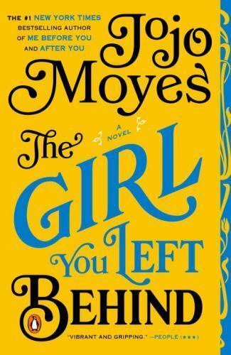 The Girl You Left Behind by Jojo Moyes (2012 , Paperbac