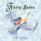 Fairy Tales 9781436380515 by O L Cairo Paperback