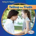 Telling the Truth by Reese Donaghey (Hardback, 2015)