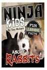 Fun Learning Facts about Rabbits: Illustrated Fun Learning for Kids by Tony Michaels (Paperback / softback, 2014)