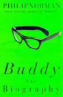 Buddy: The Biography by Philip Norman (Paperback, 1997)