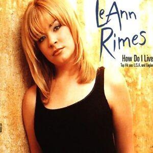 LeAnn-Rimes-How-do-I-live-1998-4-versions-Maxi-CD