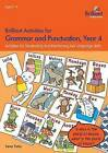 Brilliant Activities for Grammar and Punctuation, Year 4: Activities for Developing and Reinforcing Key Language Skills by Irene Yates (Paperback, 2015)