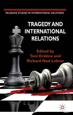 1 of 1 - Tragedy and International Relations (Palgrave Studies in International Relations