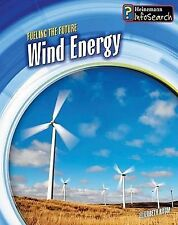 Wind Energy (Fueling the Future)