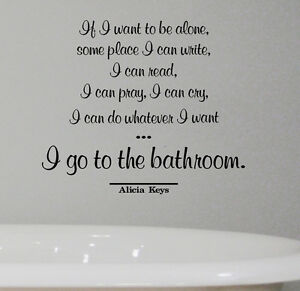 Details about ALICIA KEYS vinyl QUOTE WALL DECAL STICKER BATHROOM WASHROOM  relax home decor