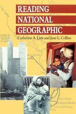 Reading National Geographic by Jane L. Collins and Catherine A. Lutz (1993, Paperback, Reprint)