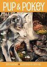 Pup and Pokey by Seth Kantner (Paperback, 2014)