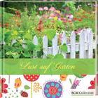 Lust auf Garten (2014, Gebundene Ausgabe)