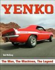 Yenko the Man, the Machines, the Legend by Bob McClurg (Paperback, 2014)