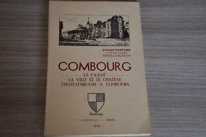 Combourg-Le-passe-la-ville-et-le-chateau-Chateaubriand-a-Combourg-1962-C2