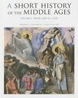 A Short History of the Middle Ages: Volume 1: From C.300 to C.1150 by Barbara H. Rosenwein (Paperback, 2014)