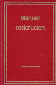 Manuel rosicrucien de Dr H Spencer Lewis
