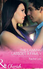 The Lawman Lassoes a Family by Rachel Lee (Paperback, 2015)