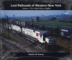 LOST-RAILROADS-of-WESTERN-NEW-YORK-Lehigh-Valley-at-Buffalo-Out-of-Print-NEW