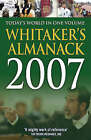 Whitaker's Almanack: 2007 by Bloomsbury Publishing PLC (Hardback, 2006)