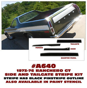 Sp A640 1973 76 Ford Ranchero Gt Side Stripe Tailgate Decal Kit Choose Ebay