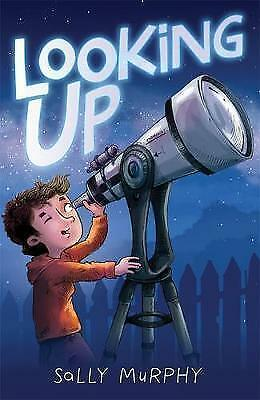 1 of 1 - Looking Up by Sally Murphy (Paperback, 2017)