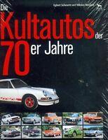 = Die Kultautos der 70er Jahre =