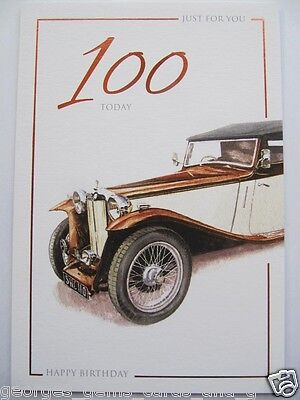 OLD FASHIONED ROLLS ROYCE JUST FOR YOU 100 TODAY 100TH BIRTHDAY GREETING CARD