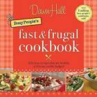 The Busy People's Fast and Frugal Cookbook by Dawn Hall (Paperback, 2009)