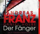 Der Fänger von Andreas Franz und Daniel Josef Holbe (2016)