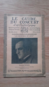 Il Guida Del Concerto E Delle Teatro Lirica - Walter Rummel - N°31 - 1928