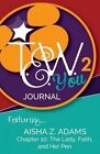 Tew You 2 Journal: Featuring Aisha Z. Adams by MS Aisha Z Adams, MS Julie M Holloway (Paperback / softback, 2014)
