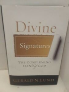 Divine-Signatures-The-Confirming-Hand-of-God-by-Gerald-N-Lund-LDS-BOOKS