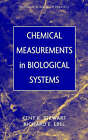 Chemical Measurements in Biological Systems by Richard E. Ebel, Kent K. Stewart (Hardback, 2000)