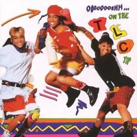 TLC Ooooooohhh...on the TLC tip (1992) [CD]