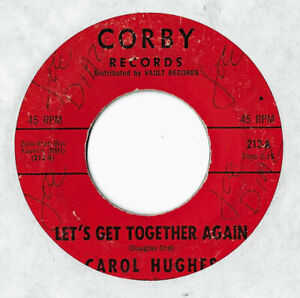 NORTHERN-SOUL-CAROL-HUGHES-LET-039-S-GET-TOGETHER-AGAIN-CORBY-45