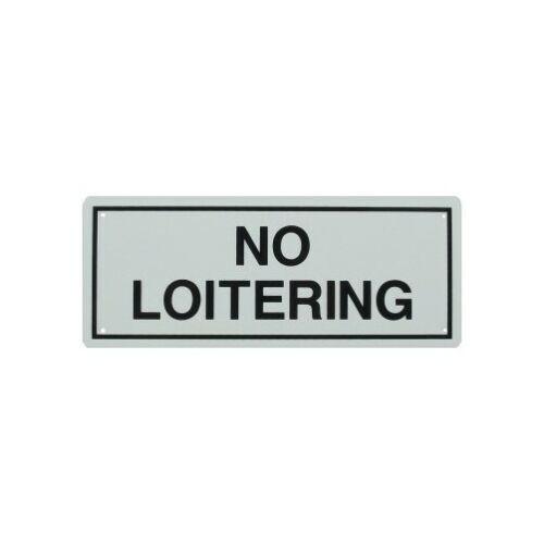 "4/"" X 10/"" /""No Loitering/"" Metal Sign"