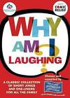 Why am I Laughing?: A Classic Collection of Short Jokes and One-liners for All the Family by Scottish Dementia Group (Paperback, 2010)