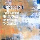 Claire Debrunner - Macroscopia (2010)