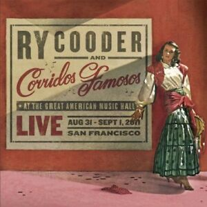 Ry-Cooder-and-Corridos-Famosos-Live-in-San-Francisco-CD