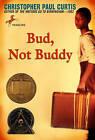Bud, Not Buddy by Christopher Paul Curtis (Hardback, 2002)