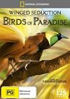 National Geographic - Winged Seduction - Birds Of Paradise (DVD, 2013)