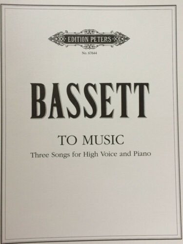 three SOngs for high Voice and Piano To Music Bassett