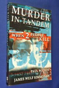 MURDER-IN-TANDEM-Paul-Wilson-WHEN-2-PEOPLE-KILL-Australian-True-Crime-Book