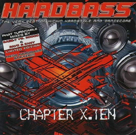HARDBASS X.TEN = Technoboy/Zany/Pitcher/Prophet...=2CD= HARDSTYLE+HARD TRANCE