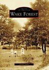 Wake Forest by Jennifer Smart (Paperback / softback, 2008)